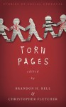 Torn Pages - Brandon H. Bell, Christopher Fletcher, Alicia Cole, Anne Carly Abad, Amberle L. Husbands, H.S. Donnelly, Sam Slaughter, John McCormack, Tim Jeffreys, Marissa James, Adele Gardner, Kathleen H. Nelson, Linsey Duncan, Paul A. Hamilton, Forrest Aguirre