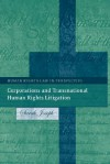Corporations and Transnational Human Rights Litigation - Sarah Joseph