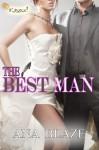 The Best Man - Ana Blaze