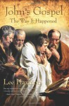 John's Gospel: The Way It Happened - Lee Harmon
