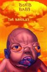 Bomb Baby - Tom Bradley