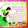 Madhur Jaffrey's World-of-the-East Vegetarian Cooking - Madhur Jaffrey, Susan Garber