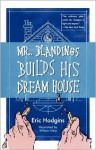 Mr. Blandings Builds His Dream House - Eric Hodgins, William Steig
