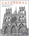 Cathedral: The Story of Its Construction - David Macaulay