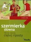 Szermierka słowna. 100 rad mistrzów ciętej riposty - Matthias Nollke