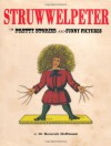 Struwwelpeter: Or Pretty Stories and Funny Pictures - Heinrich Hoffmann
