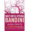 Wait Until Spring, Bandini - John Fante