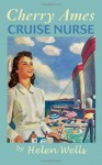 Cherry Ames, Cruise Nurse - Helen Wells