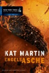 Engelsasche [Against the Storm] - Kat Martin, Constanze Suhr