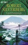 Lord Prestimion (Die Legenden von Majipoor, #2) - Robert Silverberg