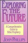 Exploring the Future - John Phillips