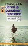 Jenni ja punainen hevonen - Patricia Leitch, Marvi Jalo