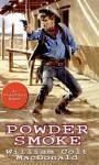 Powder Smoke - William Colt MacDonald