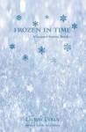 Frozen in Time (Alimanti) (Volume 1) - Lavinia Urban