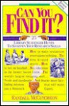 Can You Find It?: 25 Library Scavenger Hunts to Sharpen Your Research Skills - Randall McCutcheon, Pamela Espeland