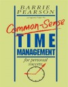 Common-Sense Time Management: For Personal Success - Barrie Pearson
