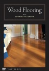 Wood Flooring with Charles Peterson - Charles Peterson
