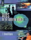 AIDS in the Modern World - I. Edward Alcamo