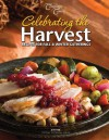 Celebrating the Harvest: Recipes for Fall and Winter Gatherings - Jean Paré