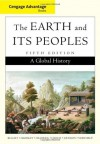 Cengage Advantage Books: The Earth and Its Peoples, Complete - Richard W. Bulliet, Pamela Kyle Crossley, Daniel R. Headrick, Steven Hirsch, Lyman Johnson