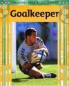 Goalkeeper - Clive Gifford