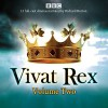 Vivat Rex: Volume 2: Landmark drama from the BBC Radio Archive - William Shakespeare, Christopher Marlowe, Ben Jonson, Martin Jenkins, full cast, Richard Burton