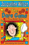 The Dare Game - Jacqueline Wilson, Nick Sharratt