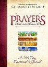 Prayers That Avail Much: 365 Day Devotional - Germaine Copeland