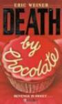 Death by Chocolate (H Thriller) - Eric Weiner