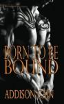 Born to Be Bound (Alpha's Claim) (Volume 1) - Addison Cain