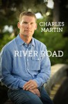 River Road - Charles Martin