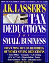 J.K. Lasser's Tax Deductions for Small Business - Barbara Weltman