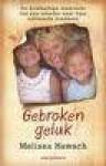Gebroken geluk - Melissa Hawach, Elsbeth Witt