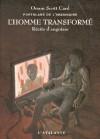 L'homme transformé - Récits d'angoisse (Portulans de l'imaginaire, Tome 1) - Orson Scott Card, Arnaud Mousnier-Lompré, Luc Carissimo