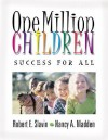 One Million Children: Success for All - Robert E. (Edward) Slavin, Nancy A. Madden