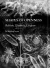 Shapes of Openness: Bakhtin, Lawrence, Laughter - Matthew Leone