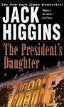 The President's Daughter (Sean Dillon Series #6) - Jack Higgins