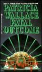 Fatal Outcome - Patricia Wallace