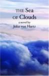 The Sea Of Clouds - John Von Hartz