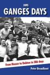 HMS Ganges Days - Peter Broadbent