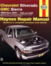 Chevrolet Silverado GMC Sierra 1999-2001 (Haynes Automotive Repair Manual Series) - Jeff Kibler, John Harold Haynes