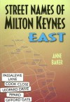 Street Names of Milton Keynes: East - Anne Baker