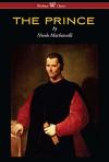 THE PRINCE (Wisehouse Classics Edition) - Nicolo Machiavelli