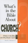 What's in the Bible about Church?: What's in the Bible and Why Should I Care? - David L Barnhart Jr, Abingdon Press