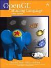 OpenGL Shading Language - Randi J. Rost, Barthold Lichtenbelt, Dan Ginsburg, John M. Kessenich, Hugh Malan, Mike Weiblen, Bill Licea-Kane