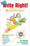 Kids Write Right!: What You Need to Be a Writing Powerhouse - Jan Venolia