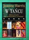 W tańcu - Joanne Harris