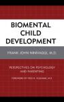 Biomental Child Development - Frank John M.D. Ninivaggi, Fred R. Volkmar