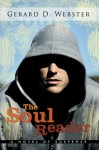 The Soul Reader: A Novel of Suspense - Gerard D. Webster