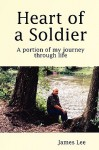 Heart of a Soldier - James Lee